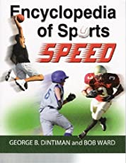Encyclopedia of Sports Speed: Improving Playing Speed for Sports Competition