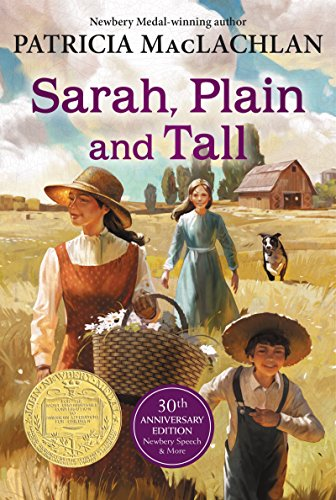 Sarah, Plain and Tall (Sarah, Plain and Tall Saga Book 1)