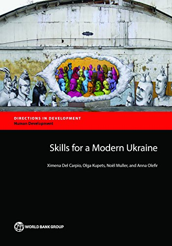 Skills for a Modern Ukraine (Directions in Development;Directions in Development - Human Development) (English Edition)