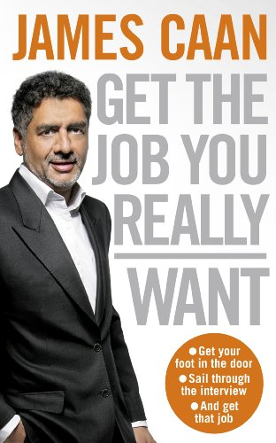 Get The Job You Really Want (English Edition)