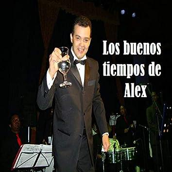 Los Buenos Tiempos de Alex