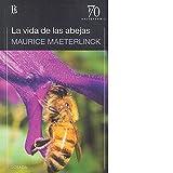 Vida de las abejas, La