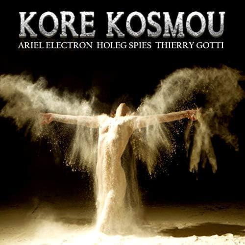 Ariel Electron, Holeg Spies & Thierry Gotti