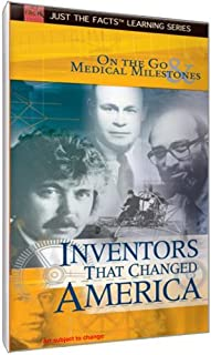 Just The Facts: Inventors That Changed America - On the Go & Medical