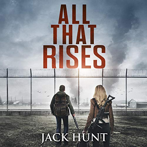 All That Rises: Lone Survivor, Book 4