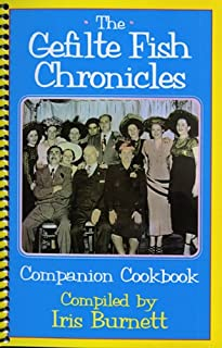The Gefilte Fish Chronicles Companion Cookbook