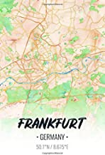 Frankfurt Germany: City Map Notebook for Travelers, Diary Writing Subject Memo Book Planner with Lined Paper, 6x9 Inches, College Ruled | 100 Pages