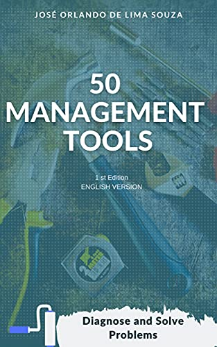 50 Management Tools: Diagnose and Solve Problems (English Edition)
