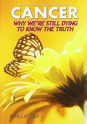 Cancer: Why We're Still Dying to Know the Truth