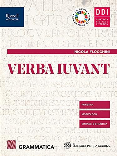 Verba iuvant. Grammatica. Per le Scuole superiori. Con e-book. Con espansione online (Vol. 1)