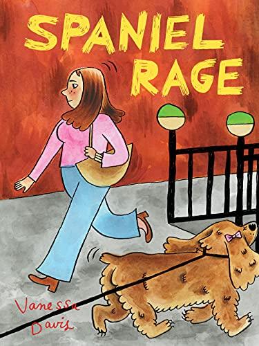 Spaniel Rage (English Edition)