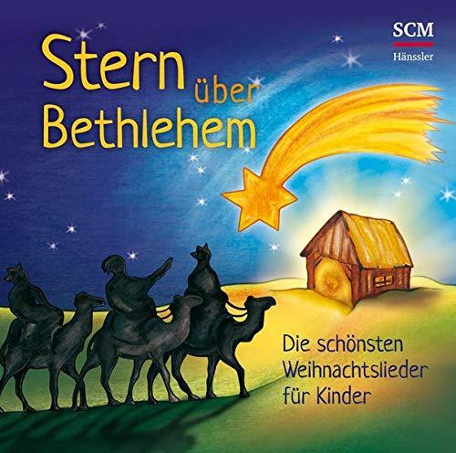 Stern über Bethlehem: Die schönsten Weihnachtslieder für Kinder