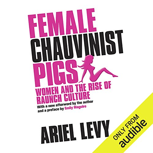 Female Chauvinist Pigs cover art