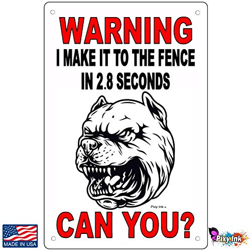 Warning I Can Make It to The Fence in 2.8 Seconds Can You? Sign Doberman 8x12 Inches