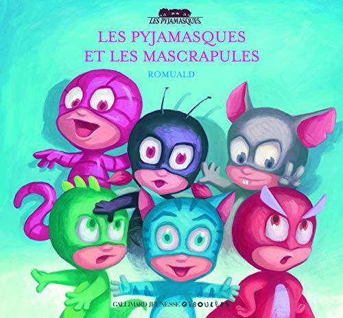 Les Pyjamasques et les Mascrapules (Les Pyjamasques - Giboulées)