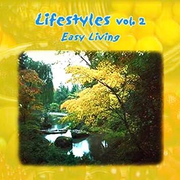 Lifestyles Vol. 2: Easy Living