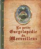 La petite encyclopédie du merveilleux