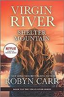 Shelter Mountain (The Virgin River, 2)