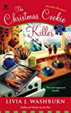 The Christmas Cookie Killer (Fresh-Baked Mystery Book 3)
