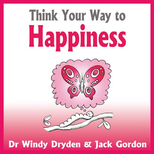 Think Your Way to Happiness audiobook cover art