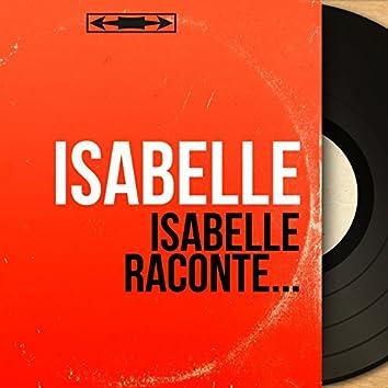 Isabelle raconte... (Mono Version)