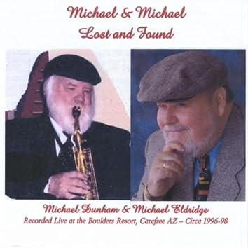 Michael & Michael Lost & Found