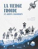 Les racontars arctiques - La vierge froide et autres racontars