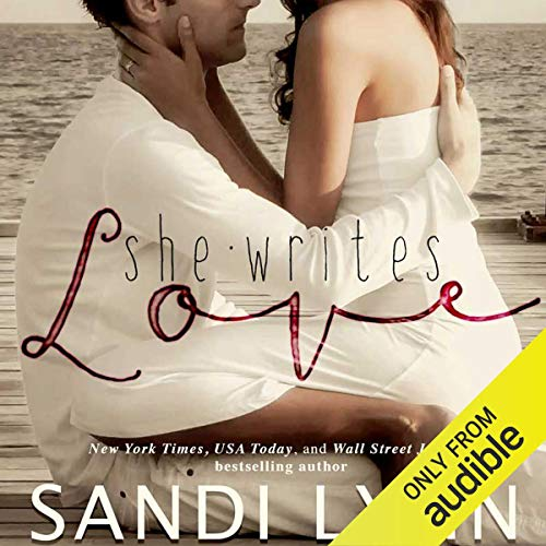She Writes Love audiobook cover art