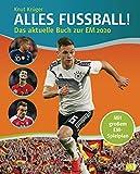 ALLES FUßBALL - Das aktuelle Buch zur EM 2020: Großer Spielplan im Posterformat zum Herausnehmen und Eintragen der Spielergebnisse
