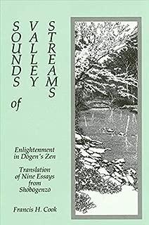 Sounds of Valley Streams: Enlightenment in Dogen's Zen Translation of Nine Essays from Shobogenzo (SUNY Series in Buddhist Studies)