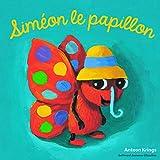Siméon le papillon - Simeon le Papillon - Dès 3 ans