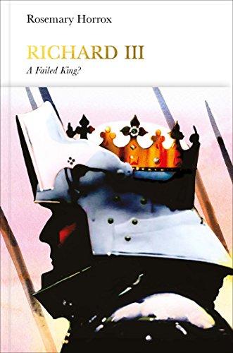 Richard III (Penguin Monarchs): A Failed King? (English Edition)