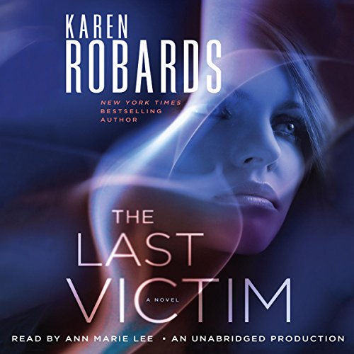 The Last Victim     A Novel              Auteur(s):                                                                                                                                 Karen Robards                               Narrateur(s):                                                                                                                                 Ann Marie Lee                      Durée: 13 h et 38 min     Pas de évaluations     Au global 0,0