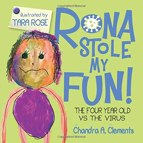 RONA STOLE MY FUN!: THE FOUR YEAR OLD VS THE VIRUS