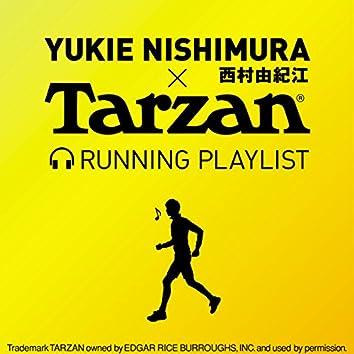 NishimuraYukie×Tarzan  Run Playlist