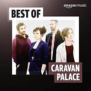 Best of Caravan Palace