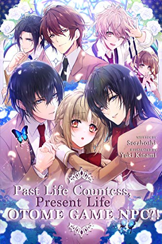 Past Life Countess, Present Life Otome Game NPC?! (English Edition)