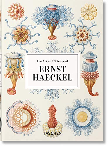 The art and science of Ernst Haeckel. Ediz. inglese. 40th Anniversary Edition
