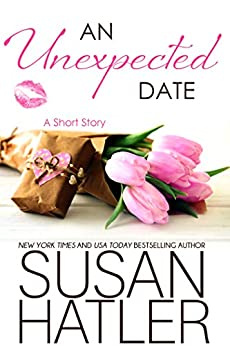 An Unexpected Date (Treasured Dreams Book 1) by [Susan Hatler]