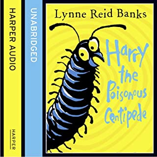Harry the Poisonous Centipede                   By:                                                                                                                                 Lynne Reid Banks                               Narrated by:                                                                                                                                 Lynne Reid Banks                      Length: 1 hr and 30 mins     5 ratings     Overall 3.2