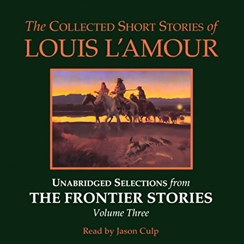The Collected Short Stories of Louis L'Amour cover art