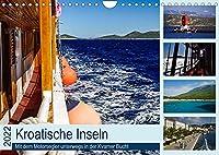 Kroatische Inseln - Mit dem Motorsegler unterwegs in der Kvarner Bucht (Wandkalender 2022 DIN A4 quer): Schiffahrt zu den Inseln Cres*Losinj*Rab*Krk (Monatskalender, 14 Seiten )