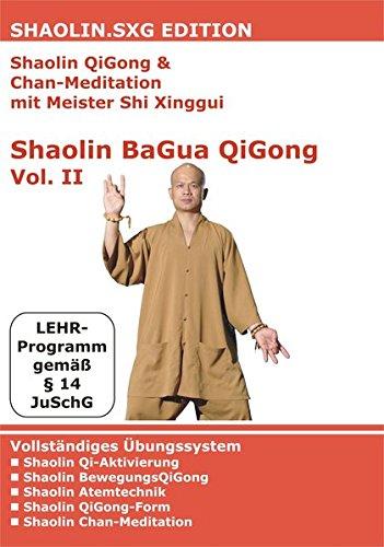 Shaolin QiGong & Chan-Meditation mit Meister Shi Xinggui: Shaolin BaGua QiGong Vol. II (DVD)