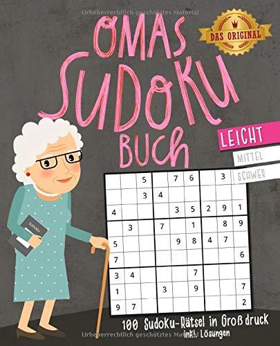 Omas Sudoku-Buch: 100 Sudoku-Rätsel inkl. Lösungen   Großdruck   leicht: Beliebtes Gedächtnistraining für Senioren