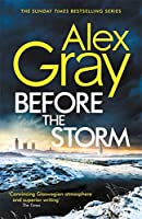 Before the Storm (DSI William Lorimer)