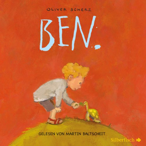 Ben.                   By:                                                                                                                                 Oliver Scherz                               Narrated by:                                                                                                                                 Martin Baltscheit                      Length: 1 hr and 5 mins     Not rated yet     Overall 0.0