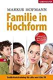 Expert Marketplace -  Markus Hofmann - Familie in Hochform: Gedächtnistraining für alle von 0 bis 99