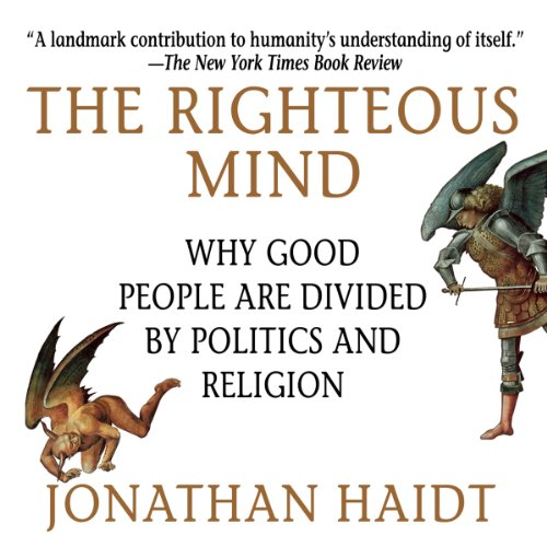 The Righteous Mind     Why Good People Are Divided by Politics and Religion              By:                                                                                                                                 Jonathan Haidt                               Narrated by:                                                                                                                                 Jonathan Haidt                      Length: 11 hrs and 1 min     7,104 ratings     Overall 4.6