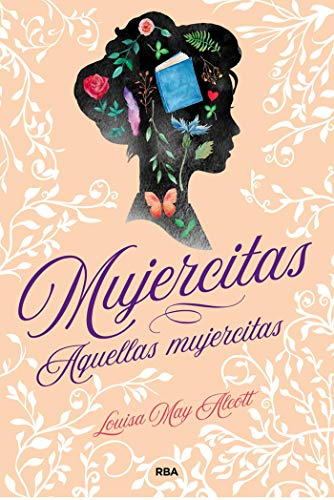 Mujercitas - Aquellas mujercitas (OTROS JUVENIL) eBook: Alcott ...