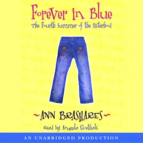 Forever in Blue     The Fourth Summer of the Sisterhood              By:                                                                                                                                 Ann Brashares                               Narrated by:                                                                                                                                 Angela Goethals                      Length: 9 hrs and 3 mins     212 ratings     Overall 4.2